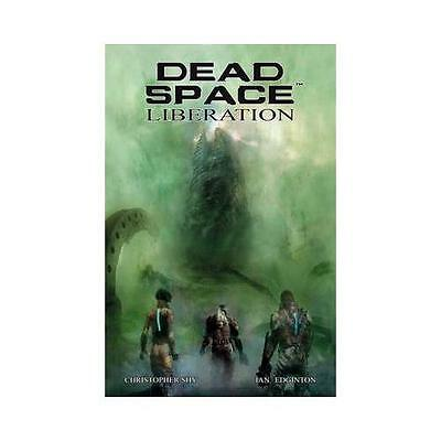 Dead Space. Liberation by Ian Edginton (author), Christopher Shy (illustrator)