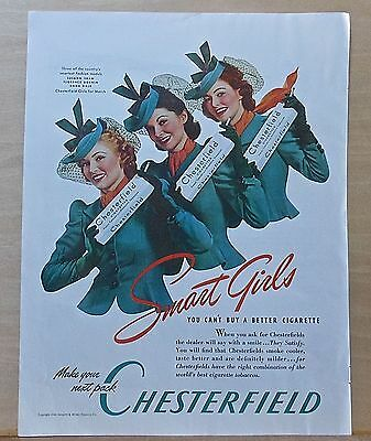 1940 magazine ad for Chesterfield Cigarettes - March Smart Girls in green