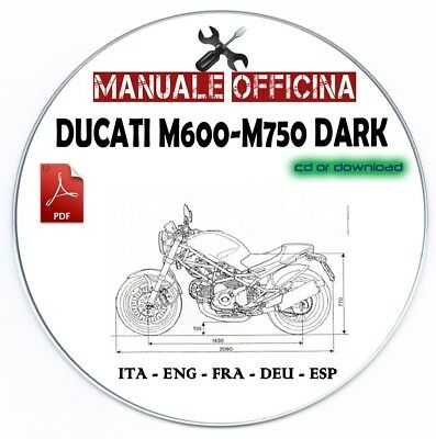 Manuale Officina Ducati M600 M750 DARK Workshop Manual Service Multilanguage