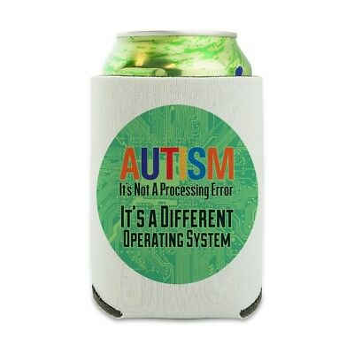 Autism Not A Processing Error Can Cooler Drink Hugger Insulated Holder