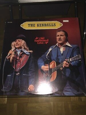 The Kendall's LP Old Fashioned Love