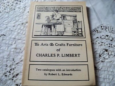 The Arts and Crafts Furniture of Charles P. Limbert 1982