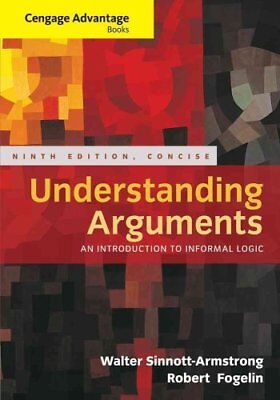 Cengage Advantage Books: Understanding Arguments, Concise Edition 9781285197395