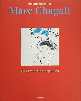 Book/guide : Marc Chagall - Ceramic Masterpieces