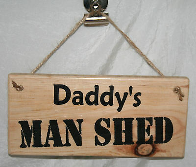 Shed Door Sign Daddy Man Cave Dad's Grandad Plaque Den Shop Garage Hideout Gift