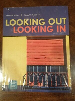New Looking Out, Looking In 15th Ed by Ronald Adler and Russell F, II Proctor