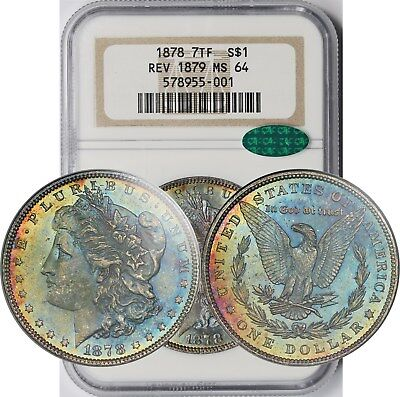 1878 7TF Rev of 79 $1 NGC/CAC MS 64 (Monster Rainbow Color) Morgan Silver Dollar