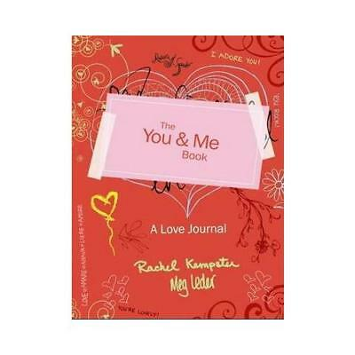 The You and Me Book by Rachel Kempster, Meg Leder