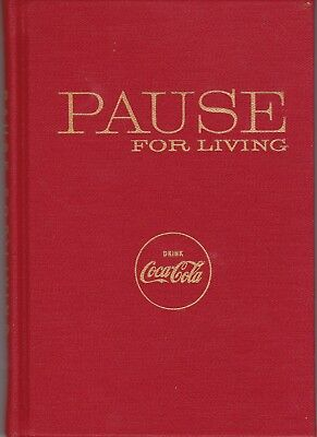 Coca-Cola Pause For Living Winter 1956 Hardcover Book