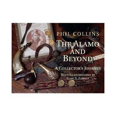 The Alamo and Beyond by Phil Collins