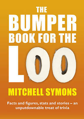 The Bumper Book For The Loo by Mitchell Symons (Paperback)
