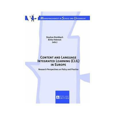 Content and Language Integrated Learning (CLIL) in Europe by Stephan Breidbac...