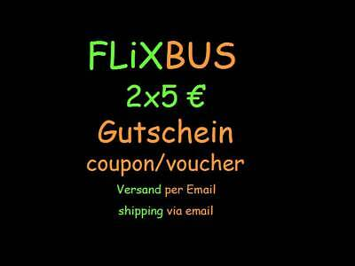 2x5€ FlixBus Gutschein * Flix Bus Coupon / Voucher **2018**für/for app