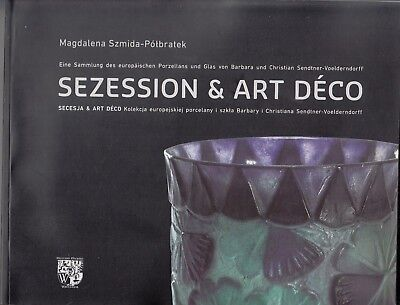 Secession and Art Deco. A collection of European porcelain and glass. Album