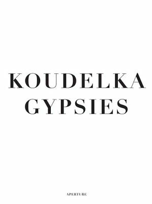 Gypsies by Josef Koudelka 9781597111775 (Hardback, 2011)