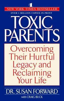 Toxic Parents by Susan Forward 9780553381405 (Paperback, 2002)