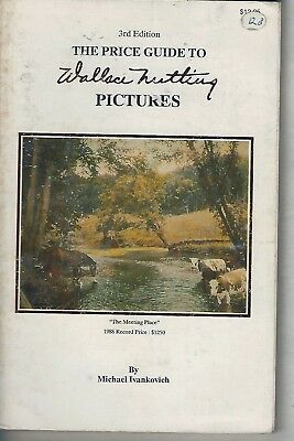 1989 Wallace Nutting Picture Guide by Michael Ivankovich  3rd Edition