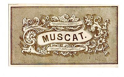 1880 Muscat Wine Unknown Winery - Maker Label