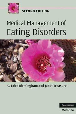 Medical Management of Eating Disorders by C. Laird Birmingham 9780521727105