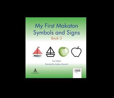 New My First Makaton Symbols And Signs Tom Pollard Paperback Book 3