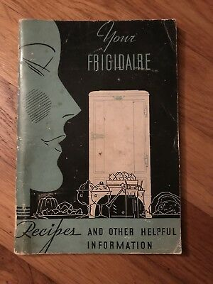 1934 Frigidaire Recipes Cookbook manUal  vintage advertising, memorabilia