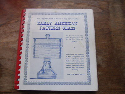 Early American Pattern Glass-sc-Metz-1965-6th printing-spiral bound-signed copy