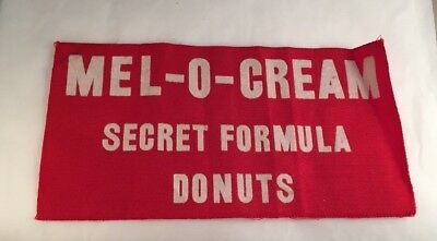 Vintage Adv, Springfield IL MEL-O-CREAM Secret Formula Donuts Red Cloth Banner