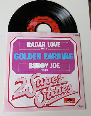"7 ""Golden Earring RADAR LOVE - BUDDY JOE"