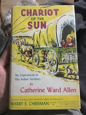 Chariot Of The Sun Experiences In Indian Territory By Catherine Allen Oklahoma