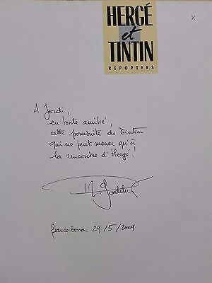 Tintin – ''Hergé Et Tintin Reporters'' Hand Signed And Dedicated+Free Adhesives