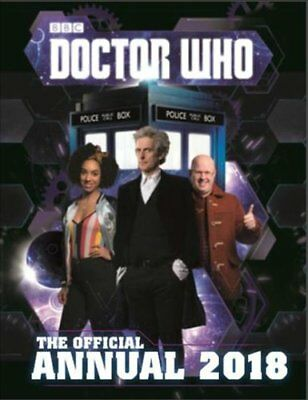 Doctor Who: Official Annual 2018 by BBC Children's Books (Hardback, 2017)