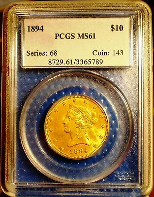 1894 10 Dollar Liberty Gold Coin Ms61 Uncirculated Condition