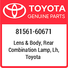 81561-60671 TOYOTA Lens  Body Rear Combination Lamp Lh New Genuine OEM Part