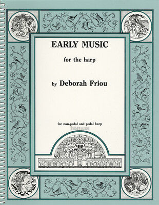 Early Music for the Harp Sheet Music Book By Deborah Friou