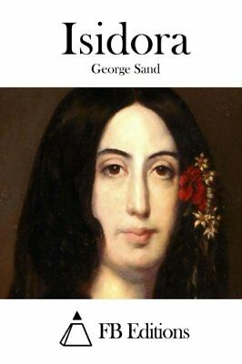 NEW Isidora (French Edition) by George Sand