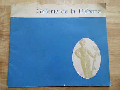 "1963 Art Catalog Book ""galeria De La Habana"" First Anniversary Cuba Art Arte"