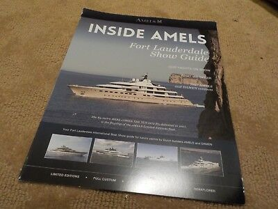 Inside Amels Fort Lauderdale Show Guide / Marketing Brochure  Here Comes The Sun
