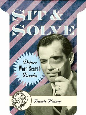 Sit & Solve® Picture Word Search Puzzles (Sit & Solve® Series) by Francis Heaney