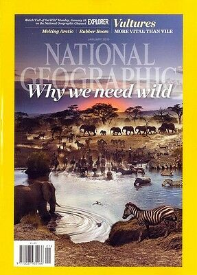 NATIONAL GEOGRAPHIC MAGAZINE JANVIER 2016 ~ Why We Need The Wild / Melting ARTIC