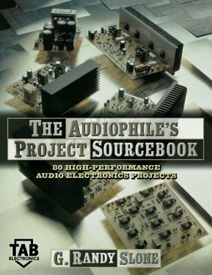 NEW The Audiophile's Project Sourcebook by Slone