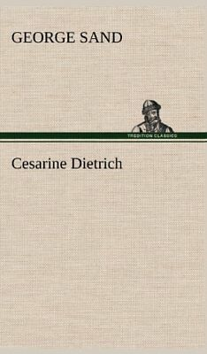NEW Cesarine Dietrich (French Edition) by George Sand