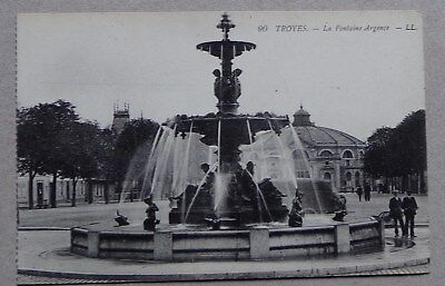 T27) CPA TROYES la fontaine Argence