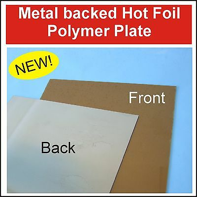 Hot Foil Stamping Metal Backed Polymer, UV Exposure Unit, Hot Foil Machine