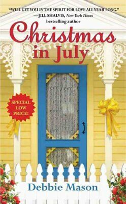 Christmas in July Number 2 in series by Debbie Mason 9781455527694