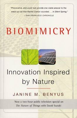 Biomimicry Innovation Inspired By Nature by Janine Benyus 9780060533229