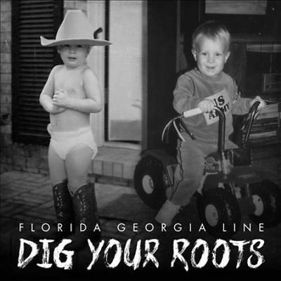 Florida Georgia Line - Dig Your Roots New Cd