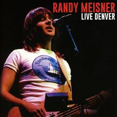 Randy Meisner - Live Denver   Cd New+