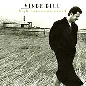 High Lonesome Sound by Vince Gill (CD, May-1996, MCA Nashville)