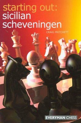 Starting Out: Sicilian Scheveningen by Craig Pritchett 9781857444131