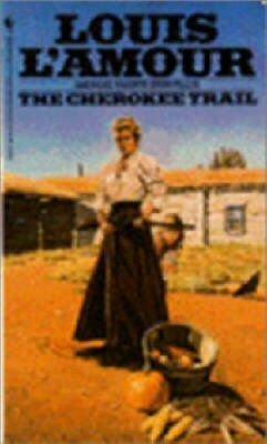 Cherokee Trail by Louis L'Amour 9780553270471 (Paperback, 1983)